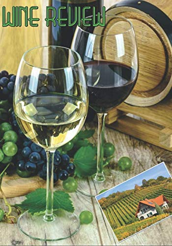 (Wine Review: Wine Review Journal. 80 pages set out ready for you to review and record each bottle of wine.. This book measures 7