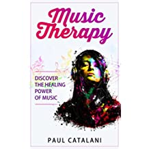 Music Therapy: Discover The Healing Power Of Music