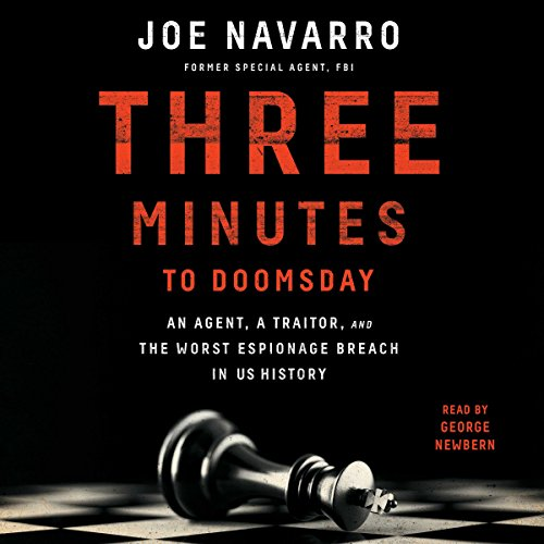 Three Minutes to Doomsday: An Agent, a Traitor, and the Worst Espionage Breach in U.S. History cover