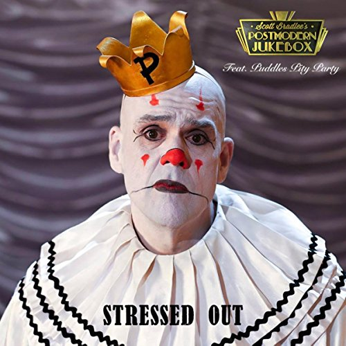 Amazon.com: Stressed Out: Scott Bradlee\'s Postmodern Jukebox feat ...