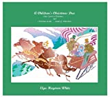 img - for A Children's Christmas Duo by Elga Haymon White, Author (2004) Perfect Paperback book / textbook / text book