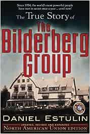True Story of the Bilderberg Group: Amazon.es: Estulin D: Libros en idiomas extranjeros