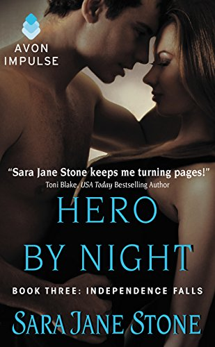 Read Online Hero By Night: Book Three: Independence Falls ebook