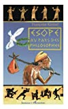 img - for Esope au pays des philosophes (French Edition) book / textbook / text book