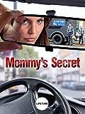 Mommy s Secret