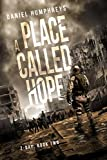 A Place Called Hope (Z-Day Book 2)