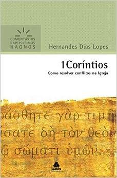 1 Coríntios : Como resolver conflitos na Igreja