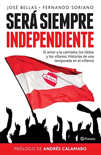 Amazon.com: SERÁ SIEMPRE INDEPENDIENTE (Spanish Edition) eBook: José ...
