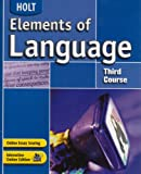 Holt Elements of Language, Third Course