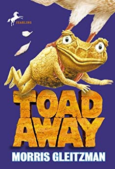 Toad Away (The Toad Books) by [Gleitzman, Morris]
