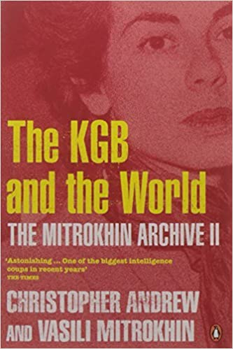 The Mitrokhin Archive II: The KGB in the World: Pt. 2 by Christopher Andrew (2006-08-03)