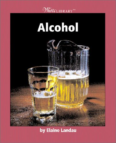 Alcohol (Watts Library)