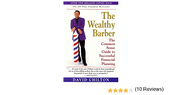 The Wealthy Barber: The Common Sense Guide to Successful Financial ...