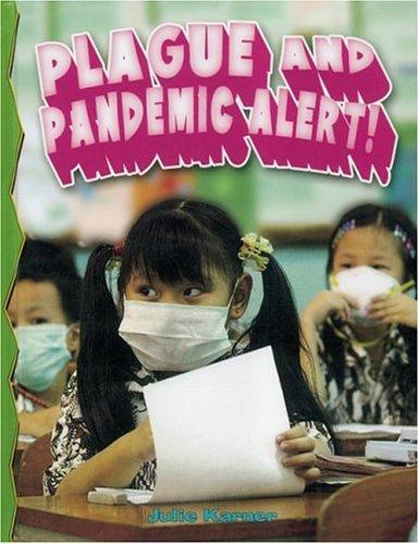 Download Plague and Pandemic Alert! (Disaster Alert! (Paperback)) pdf