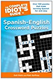 The Complete Idiot's Guide to Spanish - English Crossword Puzzles