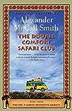 The Double Comfort Safari Club (No. 1 Ladies' Detective Agency Series)