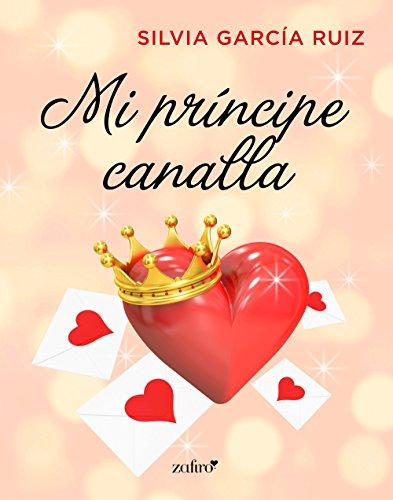Mi príncipe canalla (Spanish Edition)