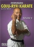 Okinawan Goju Ryu by Teru Chinen Volume 2