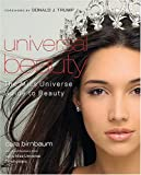 Universal Beauty: The MISS UNIVERSE Guide to Beauty