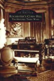 Rochester's Corn Hill, Michael Leavy, 0738512257