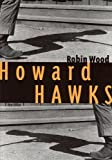 Howard Hawks (Contemporary Approaches to Film And Television)