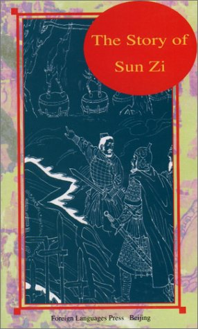 The Story of Sun Zi (Insights into Chinese History) by Foreign Languages Press