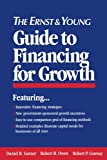 img - for The Ernst & Young Guide to Financing for Growth book / textbook / text book