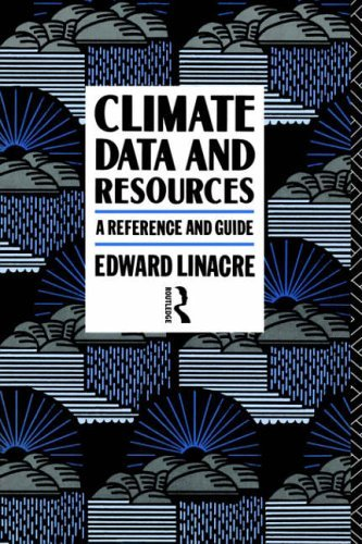 Download Climate Data and Resources: A Reference and Guide Pdf