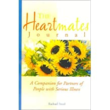 The Heartmates Journal: A Companion for Partners of People with Serious Illness