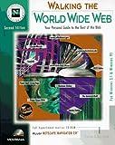 Walking the World Wide Web, Shannon R. Turlington, 1566042984