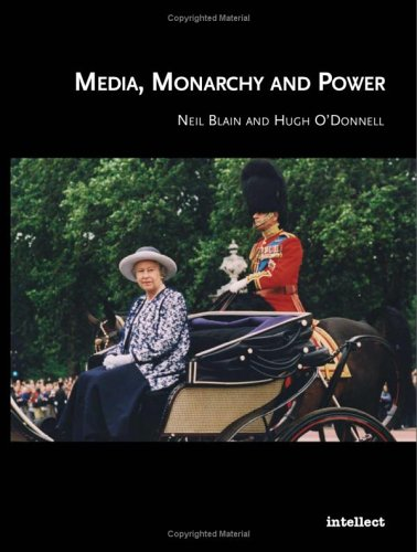 Media, Monarchy and Power: the Postmodern Culture in Europe (European Studies Series)