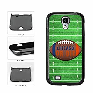 Chicago or Die Football Field Plastic Phone Case Back Cover Samsung Galaxy S4 I9500
