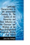Cambridge Characteristics in the Seventeenth Century, or, the Studies of the University and Their In, James Bass Mullinger, 1103586548