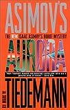 Aurora: An Isaac Asimov Robot Mystery