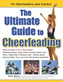 The Ultimate Guide to Cheerleading