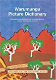 Warumungu Picture Dictionary, Samantha Disbray, 1864650605