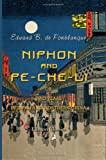 Niphon and Pe-Che-Li; or, Two Years in Japan and Northern China, Fonblanque, Edward Barrington De, 1402188536
