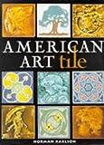 American Art Tile, Norman Karlson, 084782098X