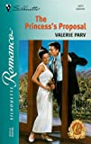 img - for The Princess's Proposal (The Carramer Crown) (Silhouette Romance) book / textbook / text book