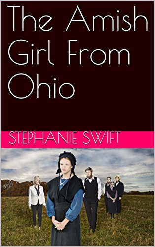 The Amish Girl From Ohio