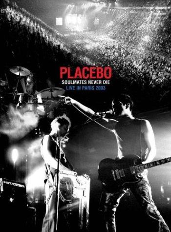 Placebo: Soulmates Never Die - Live in Paris 2003 by EMD