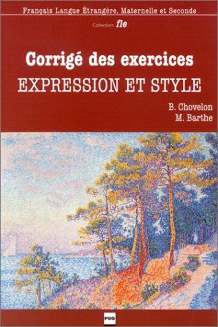 Corrigé des exercices : Expression et Style