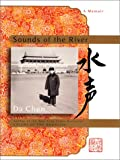 Sounds of the River:a Memoir, Da Chen, 0060199253