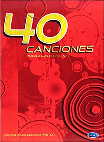 CANCIONES PARA ORGANO FACIL V.1 (40): PASTOR L.: 9788872072257: Amazon.com: Books