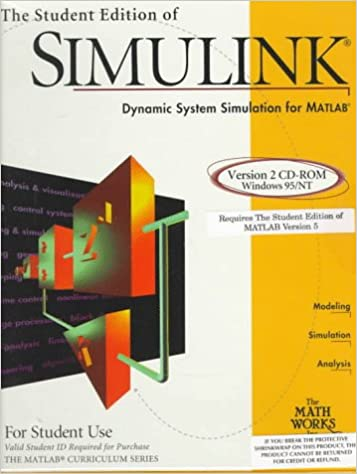 The Student Edition of Simulink : Dynamic System Simulation Software