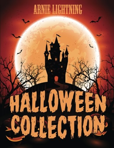 Halloween Collection (7 Books in 1): Spooky Stories, Funny Jokes, Halloween Coloring Book and Activities (Haunted Halloween Fun)