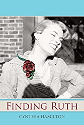 Finding Ruth: A Daughter's Quest to Discover Her Mother's Past