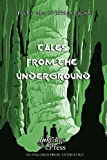 img - for Tales From The Underground: Twelve tales of hidden legends book / textbook / text book