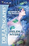 Whispers in the Woods, Helen R. Myers, 0373512023