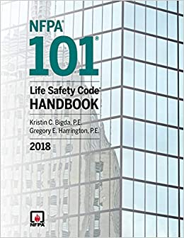 NFPA 101: Life Safety Code Handbook, 2018 Edition: National